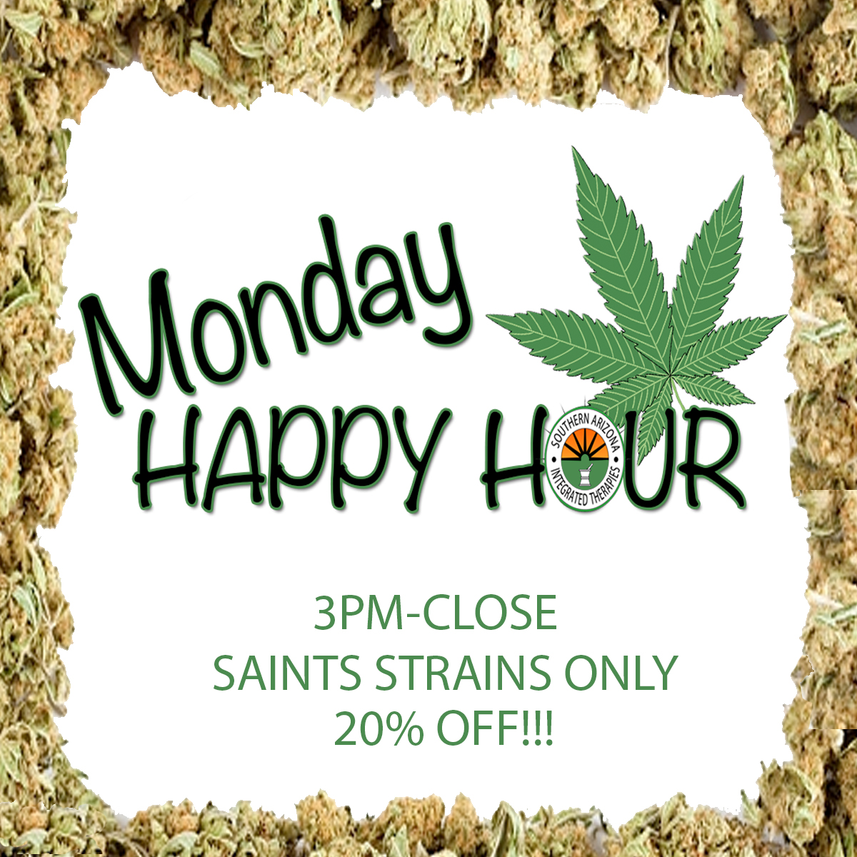 saints-dispensary-happyhour-mondays