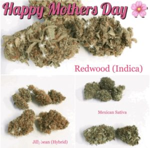 mothers day weed