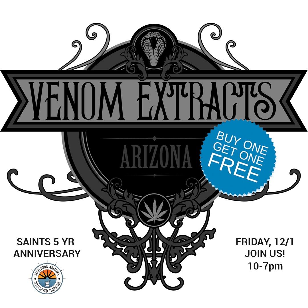 venom extracts | Tucson Dispensary SAINTS