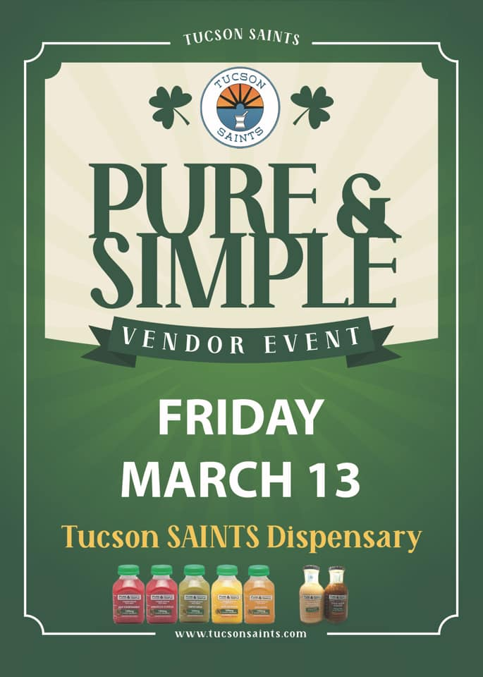 pure and simple event tucson saints dispensary march