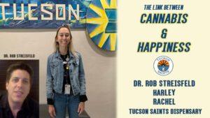 cannabis and happiness bliss molecule Rob Streisfeld Tucson SAINTS
