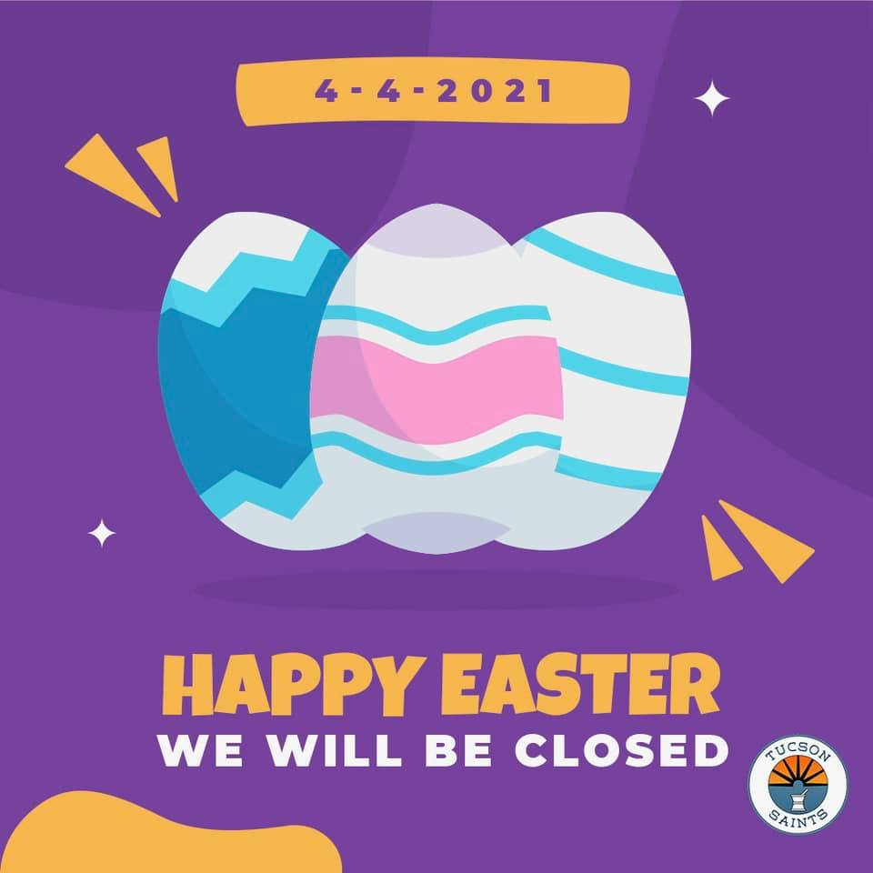 Reminder that we will be closed on Easter Day SAINTS Dispensary