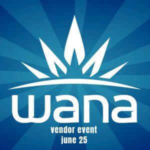 WANA edibles vendor event tucson saints 2021